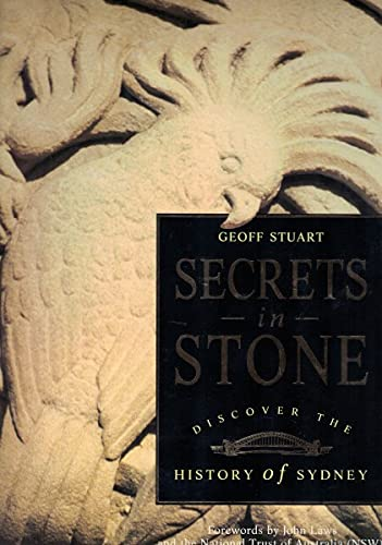 Secrets in Stone Discover the History of Sydney