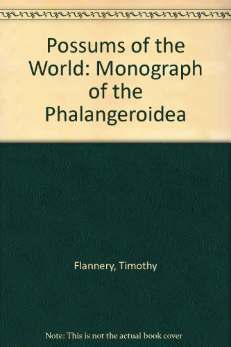 9780646143897: Possums of the World: A Monograph of the Phalangeroidea