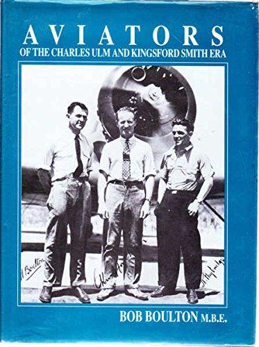 9780646146621: Aviators of the Charles Ulm and Kingsford Smith era