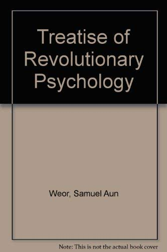 9780646147987: A Treatise of Revolutionary Psychology