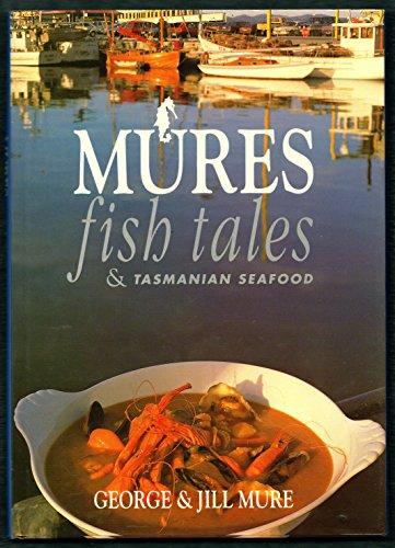 Mures Fish Tales and Tasmanian Seafood: George; Mure, Jill Mure