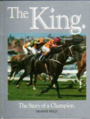 9780646158402: The King: The Story of a Champion