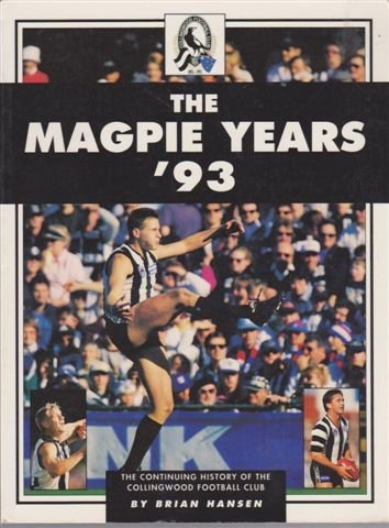 The Magpie Years '94: The Continuing History: Hansen, Brian