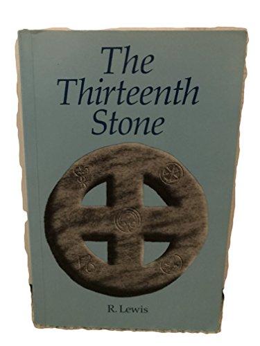 9780646166261: The Thirteenth Stone