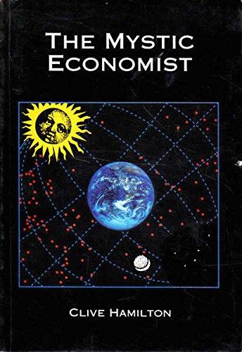 9780646169552: The Mystic Economist
