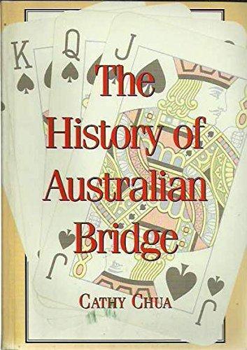 The History of Australian Bridge: Cathy Chua