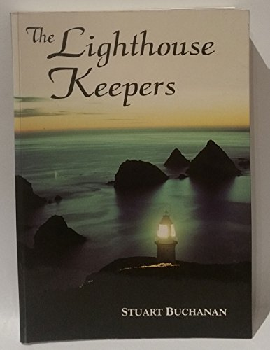 The Lighthouse Keepers: Buchanan, Stuart