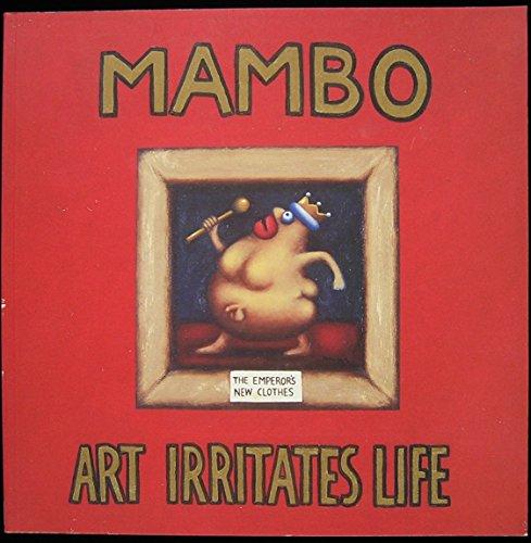 9780646187983: Mambo: Art Irritates Life