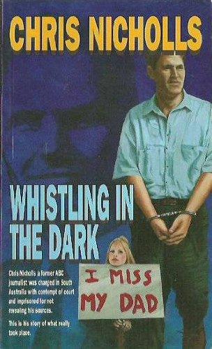 Whistling in the dark: Nicholls, Chris