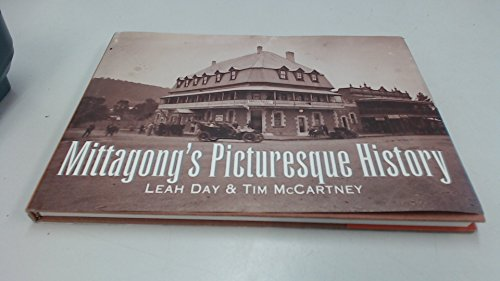 9780646193892: Mittagong's picturesque history (Mittagong history collection)