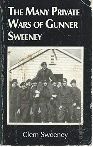 9780646198934: The many private wars of Gunner Sweeney