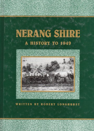 Nerang Shire A History to 1949