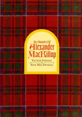 9780646206721: In Search of Alexander Mackillop
