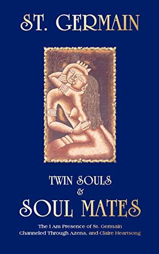 Twin Souls & Soul Mates: Heartsong, Azena and