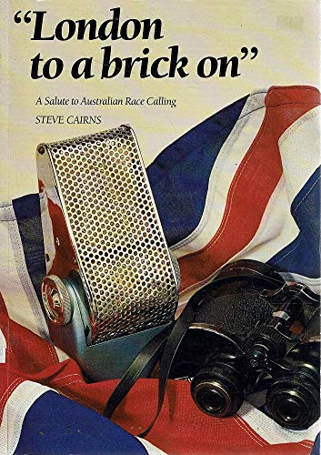 9780646211763: London To a Brick On