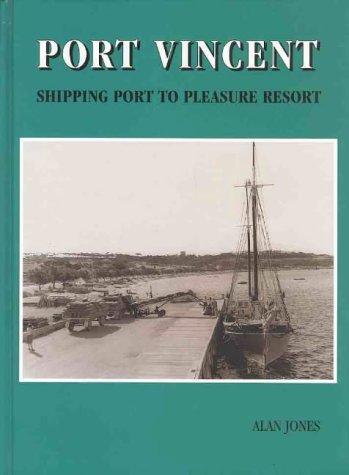 9780646214511: Port Vincent: Shipping port to pleasure resort