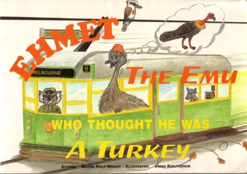9780646219240: Ehmet The Emu Who Thought He Was A Turkey