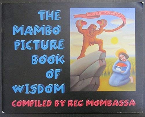 9780646220338: The Mambo Picture Book of Wisdom complied by Reg Mombassa