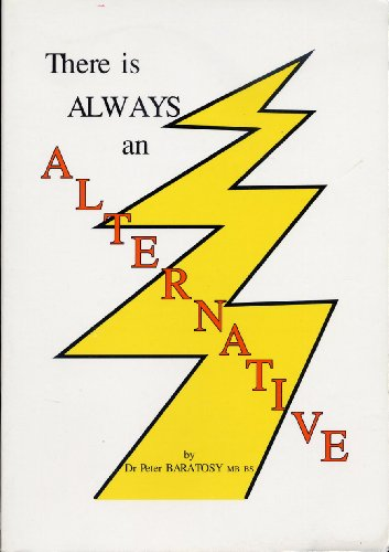 9780646222110: There is Always an Alternative