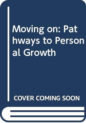 9780646222547: Moving on: Pathways to Personal Growth