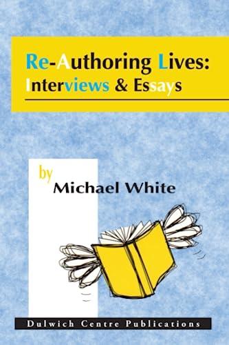 9780646227351: Re-Authoring Lives:Interviews & Essays