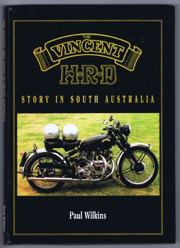 9780646228846: The Vincent HRD Story in South Australia
