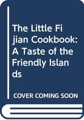 9780646238333: The Little Fijian Cookbook: A Taste of the Friendly Islands