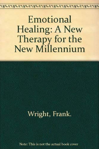 EMOTIONAL HEALING : PSH A New Therapy: Frank Wright with