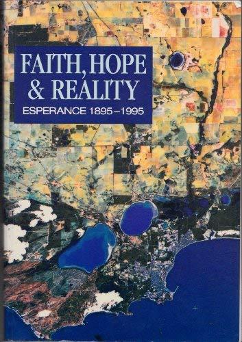 9780646248394: Faith, hope & reality: Esperance, 1895-1995