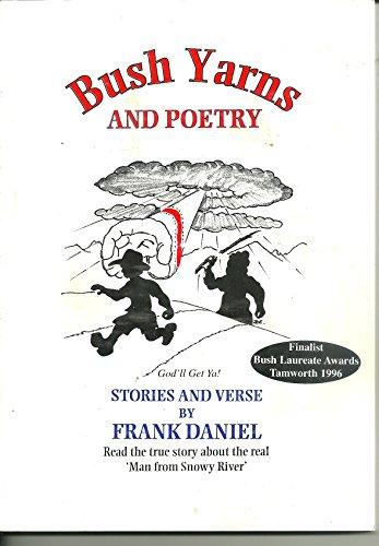 Bush Yarns and Poetry: Daniel, Frank