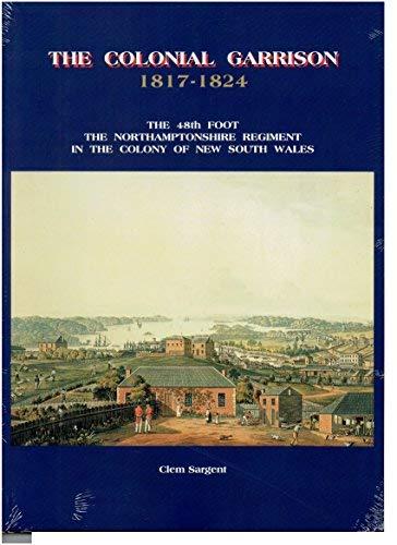 9780646255781: Colonial Garrison, 1817-24 Pb No.10