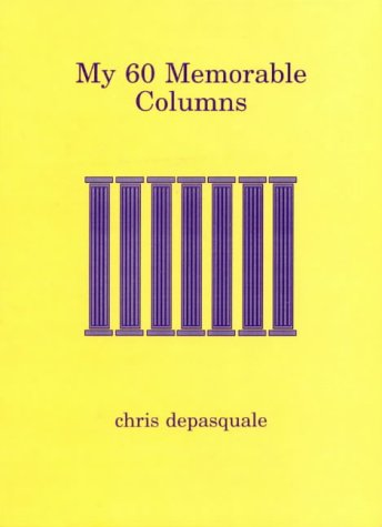 9780646259628: My 60 Memorable Columns