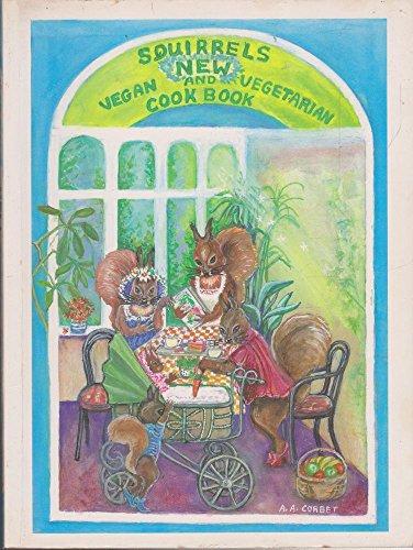 9780646260846: Squirrels New Vegan and Vegetarian Cook Book