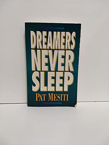 9780646266244: Dreamers Never Sleep