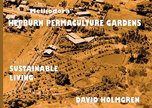 9780646269900: Hepburn Permaculture Gardens: Ten Years of Sustainable Living