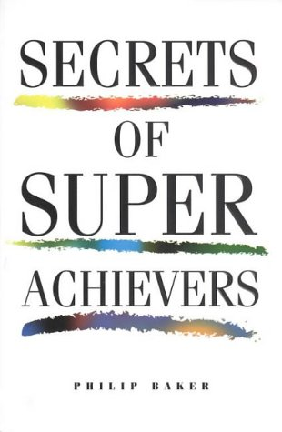 9780646277165: Secrets of Super Achievers