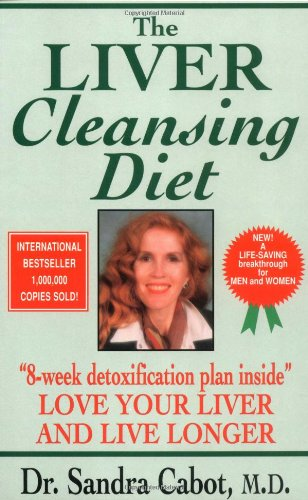 9780646277899: The Liver Cleansing Diet: Love Your Liver and Live Longer