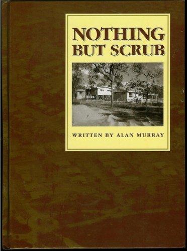 9780646278087: Nothing But Scrub