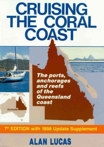 9780646278582: Cruising the Coral Coast