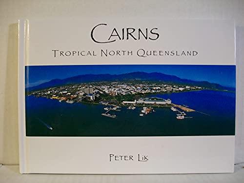CAIRNS Tropical North Queensland: Peter Lik