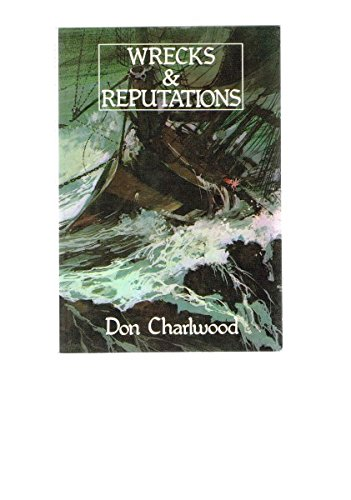 9780646280066: Wrecks & reputations: The loss of the Schomberg and Loch Ard