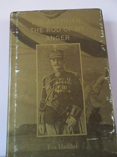 9780646284187: The Assyrian, the rod of my anger