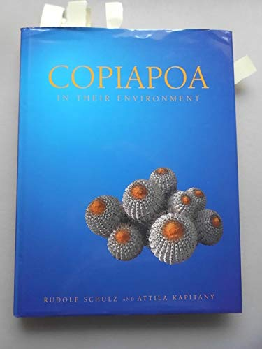 9780646287027: Copiapoa in Their Environment: Chanard to El Cobre