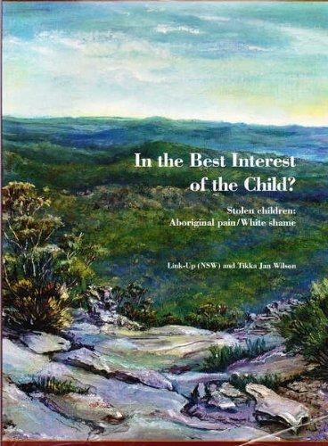 In the Best Interest of the Child?: Wilson, Tikka Jan,