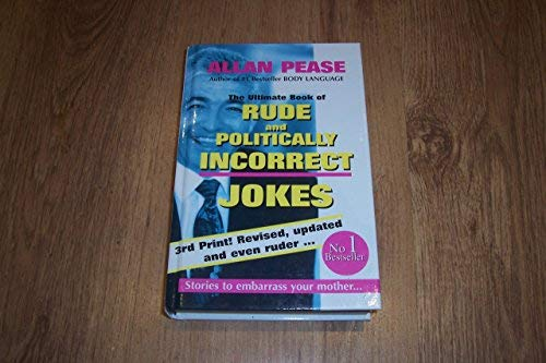 9780646297422: The ultimate book of rude and politically incorrect jokes