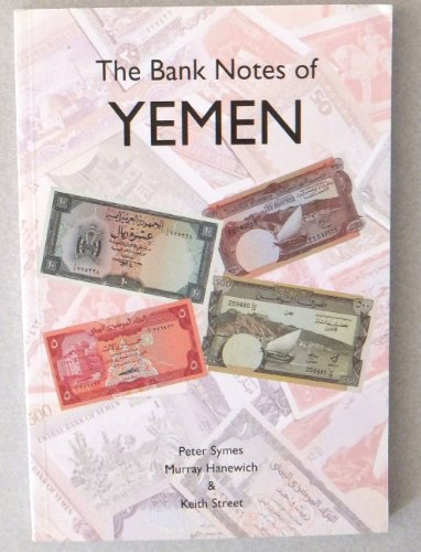 9780646300634: The Bank Notes of Yemen