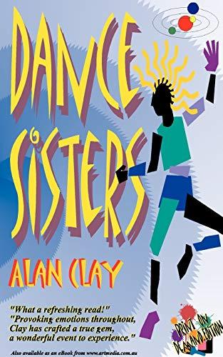 Dance Sisters: Alan Clay