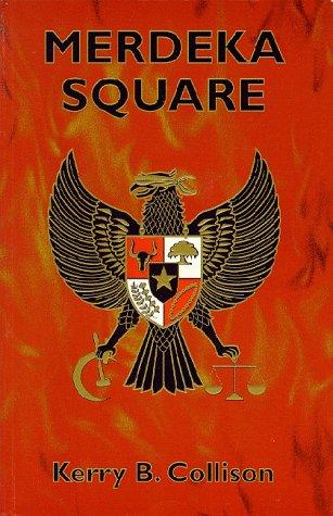 9780646313207: Merdeka Square (Jakarta trilogy) (Freedom Square)