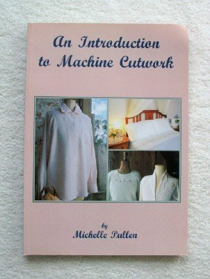 9780646315676: An Introduction to Machine Cutwork