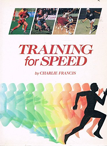 9780646328522: Training for Speed